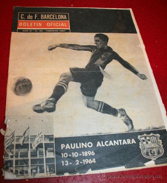 CLUB DE FUTBOL BARCELONA - BOLETIN OFICIAL - AÑO III - Nº 22 - FEBRERO 1964 - PAULINO ALCANTARA (Coleccionismo Deportivo - Revistas y Periódicos - otros Fútbol)