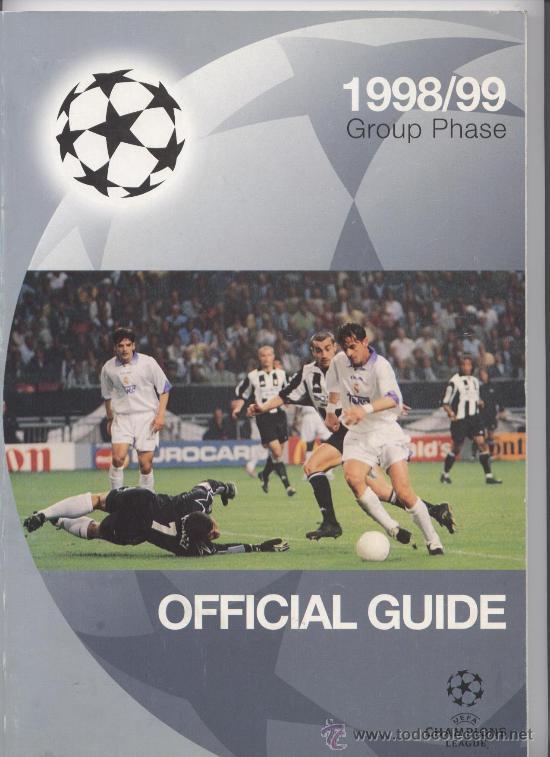 GUIA OFICIAL DE LA CHAMPIONS LEAGUE (1998/1999) (Coleccionismo Deportivo - Revistas y Periódicos - otros Fútbol)