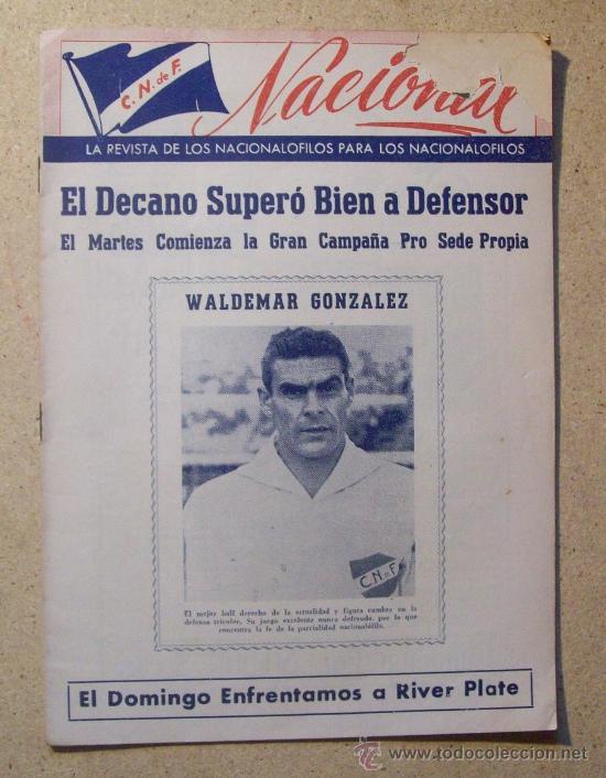 1952 REVISTA CLUB NACIONAL DE FOOTBALL, FUTBOL URUGUAY. MAGAZINE N° 51 - WALDEMAR GONZALEZ (Coleccionismo Deportivo - Revistas y Periódicos - otros Fútbol)