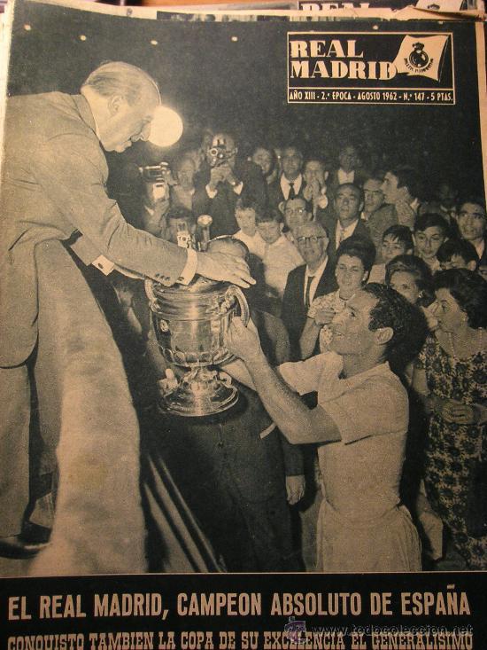 REVISTA REAL MADRID AGOSTO 1962 CAMPEON COPA GENERALISIMO (Coleccionismo Deportivo - Revistas y Periódicos - otros Fútbol)