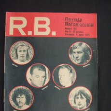 Coleccionismo deportivo: RB - REVISTA BARCELONISTA - Nº 527 - 6 MAYO 1975 - . Lote 27394333