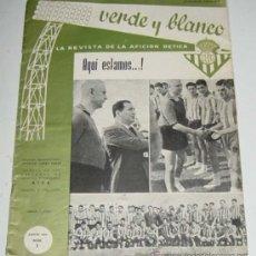 Coleccionismo deportivo: ANTIGUA REVISTA DE LA AFICION BETICA - BETIS - VERDE Y BLANCO NUM. 1 - AÑO 1960 - FUTBOL - 24 PAG. -. Lote 27488032