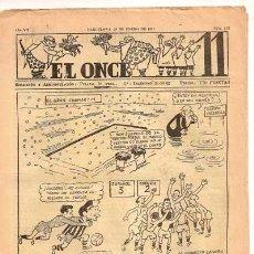 Collectionnisme sportif: EL ONCE - AÑO VII Nº 315 (30 DE ENERO DE 1951) - REVISTA DEPORTIVA (FUTBOL). Lote 27735390