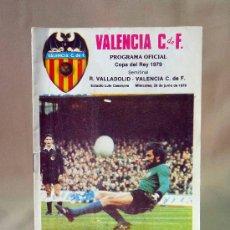 Coleccionismo deportivo: REVISTA, PROGRAMA OFICIAL, VALLADOLID, VALENCIA, 1979, SEMIFINAL, COPA DEL REY. Lote 28091089