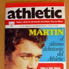 Coleccionismo deportivo: ATHLETIC, Nº 14 - REVISTA OFICIAL DEL ATHLETIC CLUB DE BILBAO - FEBRERO DE 1974. Lote 28295450