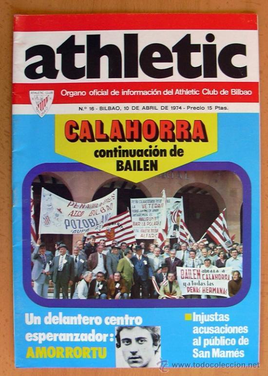 ATHLETIC, Nº 16 - REVISTA OFICIAL DEL ATHLETIC CLUB DE BILBAO - ABRIL DE 1974 (Coleccionismo Deportivo - Revistas y Periódicos - otros Fútbol)