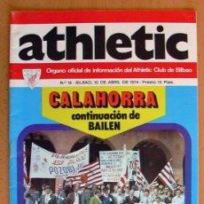 Coleccionismo deportivo: ATHLETIC, Nº 16 - REVISTA OFICIAL DEL ATHLETIC CLUB DE BILBAO - ABRIL DE 1974. Lote 28295484