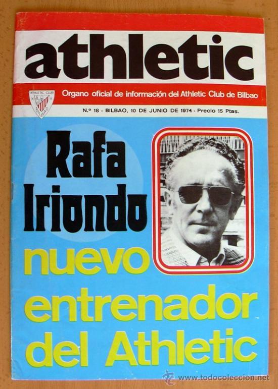 ATHLETIC, Nº 18 - REVISTA OFICIAL DEL ATHLETIC CLUB DE BILBAO - JUNIO DE 1974 (Coleccionismo Deportivo - Revistas y Periódicos - otros Fútbol)