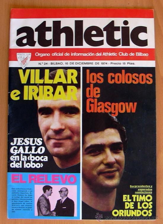 ATHLETIC, Nº 24 - REVISTA OFICIAL DEL ATHLETIC CLUB DE BILBAO - DICIEMBRE DE 1974 (Coleccionismo Deportivo - Revistas y Periódicos - otros Fútbol)