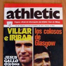 Coleccionismo deportivo: ATHLETIC, Nº 24 - REVISTA OFICIAL DEL ATHLETIC CLUB DE BILBAO - DICIEMBRE DE 1974. Lote 28295693