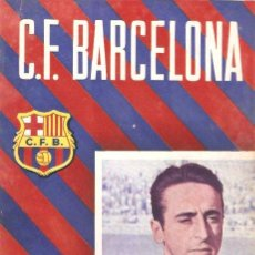 Coleccionismo deportivo: PROGRAMA OFICIAL F.C BARCELONA 31 MARZO 1956 BARCELONA - CELTA DE VIGO. Lote 28521137