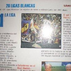 Coleccionismo deportivo: LIGAS BLANCAS,AUTOADHESIVAS,REAL MADRID. Lote 28942518