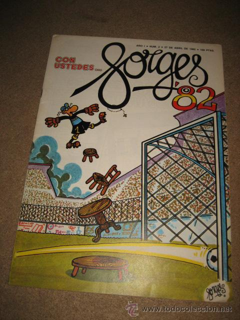 CON USTEDES..... FORGES 82......AÑO I .-Nº 2.- 27 DE ABRIL DE 1982 REVISTA DEDICACA AL MUNDIAL (Coleccionismo Deportivo - Revistas y Periódicos - otros Fútbol)