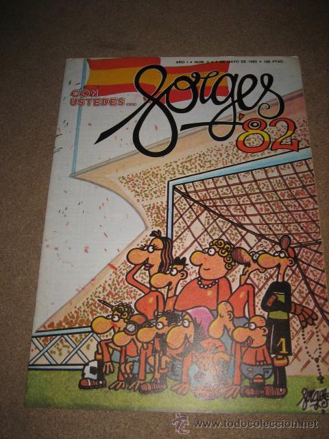 CON USTEDES..... FORGES 82......AÑO I .-Nº 3.- 4 DE MAYO DE 1982 REVISTA DEDICACA AL MUNDIAL (Coleccionismo Deportivo - Revistas y Periódicos - otros Fútbol)