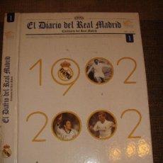 Coleccionismo deportivo: DEPORTES FUTBOL REAL MADRID: COLECCIONABLE EL DIARIO DEL R MADRID 1902 - 2002 TAPAS 1 -1902 - 1951 . Lote 125408944