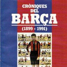 Coleccionismo deportivo: CRÒNIQUES DEL BARÇA (1899-1991) EL OBSERVADOR FASCICULO Nº 3 . Lote 29837803
