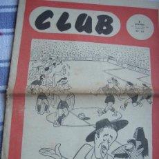 Coleccionismo deportivo: CLUB Nº 72 - PERIODICO DEPORTIVO. 12-3-1954.. Lote 30051327