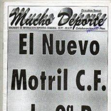 Coleccionismo deportivo: REVISTA MUCHO DEPORTE . SEMANARIO DE INFORMACION DEPORTIVA DE MOTRIL Y COMARCA . AGOSTO DE 1997. Lote 30174867