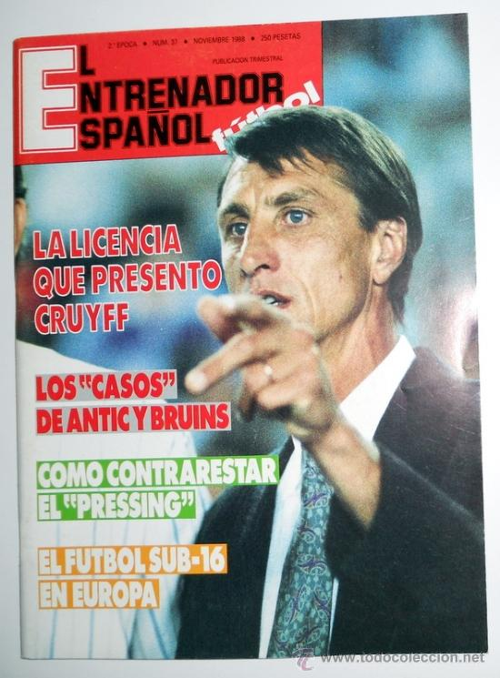 REVISTA DE FUTBOL EL ENTRENADOR ESPAÑOL Nº37 NOVIEMBRE 1988 CRUYFF LUIS SUAREZ (Coleccionismo Deportivo - Revistas y Periódicos - otros Fútbol)
