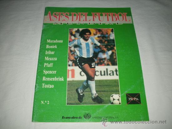 REVISTA ASES DEL FUTBOL MUNDIAL 2 MARADONA BONIEK IRIBAR MEAZZA PFAFF SPENCER RESENBRINK TOSTAO (Coleccionismo Deportivo - Revistas y Periódicos - otros Fútbol)