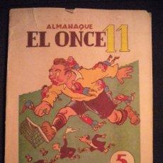 Coleccionismo deportivo: ALMANAQUE EL ONCE11 1950.. Lote 31065107