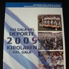 Coleccionismo deportivo: FOLLETO REVISTA XXI GALA DEL DEPORTE 2009 GIPUZKOA. Lote 31144748