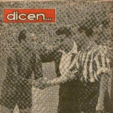 Coleccionismo deportivo: REVISTA DICEN, MADRID, BILBAO Y BARCELONA ANTE LA FINAL. Lote 31311338
