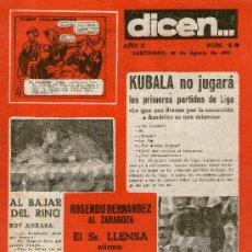 Coleccionismo deportivo: REVISTA DICEN Nº 40 ROSENDO HERNANDEZ AL ZARAGOZA - KUBALA NO JUGARA.... Lote 31380789
