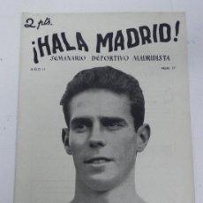 Coleccionismo deportivo: ANTIGUO Y RARISIMO SEMANARIO DEPORTIVO - ¡ HALA MADRID ! DEL REAL MADRID CLUB DE FUTBOL, 2 DE FEBRER. Lote 31411490