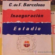 Coleccionismo deportivo: BOLETIN DEL FUTBOL CLUB F.C BARCELONA FC BARÇA CF INAUGURACION DEL ESTADIO NOU CAMP 1957 VER FOTOS. Lote 31622533