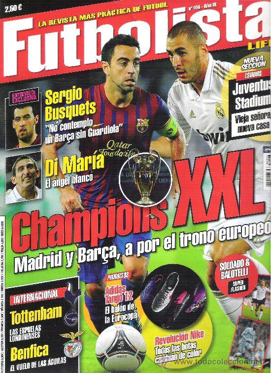 1 EJEMPLAR REVISTA FUTBOLISTA - Nº 106 - CHAMPIONS XXL FUTBOL ( CON POSTER SOLDADO Y BALOTELLI ) (Coleccionismo Deportivo - Revistas y Periódicos - otros Fútbol)