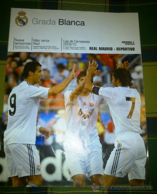 REVISTA DEL REAL MADRID GRADA BLANCA - JORNADA 1 29/08/2009 - REAL MADRID DEPORTIVO DE LA CORUÑA (Coleccionismo Deportivo - Revistas y Periódicos - otros Fútbol)