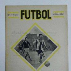Coleccionismo deportivo: ANTIGUA REVISTA FUTBOL, Nº 51, AÑO 2, 30 DE NOVIEMBRE 1920, EN PORTADA EL JUGADOR MALLORQUI.,10 PAG.. Lote 31750643