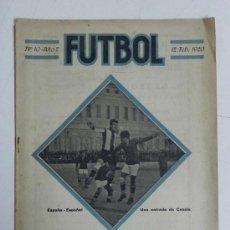 Coleccionismo deportivo: ANTIGUA REVISTA FUTBOL, Nº 10, AÑO 2, 12 DE FEBRERO 1920, EN PORTADA ESPAÑA & ESPAÑOL.,10 PAG., MIDE. Lote 31750872
