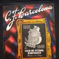 Coleccionismo deportivo: REVISTA O BOLETIN DEL CLUB DE FUTBOL BARCELONA 1899-1949 BODAS DE ORO (II). Lote 32066787