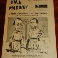 Coleccionismo deportivo: ANTIGUO Y RARISIMO SEMANARIO DEPORTIVO MADRIDISTA, REAL MADRID, FUTBOL - ¡HALA MADRID! NUM. 35 - AÑO. Lote 32077928