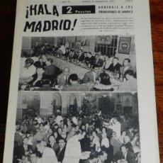 Coleccionismo deportivo: ANTIGUO Y RARISIMO SEMANARIO DEPORTIVO MADRIDISTA, REAL MADRID, FUTBOL - ¡HALA MADRID! NUM. 42 - AÑO. Lote 32077978