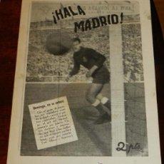 Coleccionismo deportivo: ANTIGUO Y RARISIMO SEMANARIO DEPORTIVO MADRIDISTA, REAL MADRID, FUTBOL - ¡HALA MADRID! NUM. 46 - AÑO. Lote 32078022