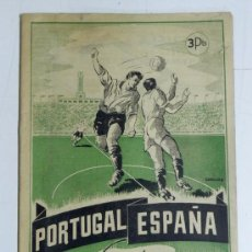 Coleccionismo deportivo: ANTIGUA REVISTA PARTIDO PORTUGAL ESPAÑA, ESTADIO DE CHAMARTIN, PUBLICACION DEDICADA AL 18 ENCUENTRO . Lote 32111369