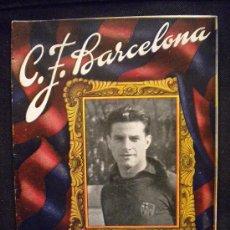 Coleccionismo deportivo: CLUB DE FUTBOL BARCELONA (BARCELONA-ESPAÑOL) 4-12-1949.TORRALBA.. Lote 32120726