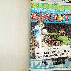 Coleccionismo deportivo: SHOOT. REVISTA INGLESA DE FÚTBOL. AÑO 1972 NÚMEROS DE JUNIO A OCTUBRE ENCUADERNADOS EN UN TOMO. Lote 32238855