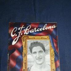 Coleccionismo deportivo: BOLETÍN C.F. BARCELONA - 16-OCTUBRE-1949 - EN PORTADA SAGI BARBA - BARCELONA - REAL SOCIEDAD. Lote 32302362