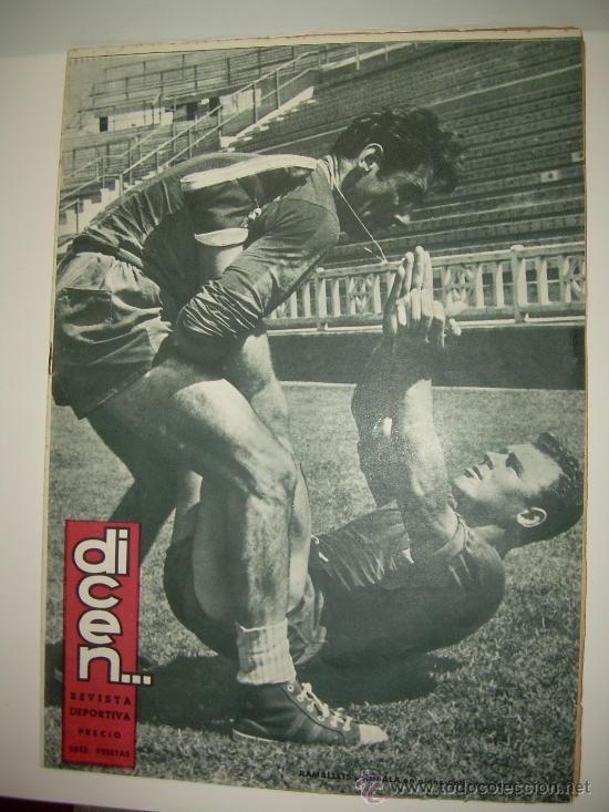 REVISTA DEPORTIVA DICEN...AÑO VI...Nº. 254...AÑO 1.957 (Coleccionismo Deportivo - Revistas y Periódicos - otros Fútbol)