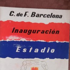 Coleccionismo deportivo: FUTBOL CLUB F.C BARCELONA FC BARÇA CF REVISTA INAUGURACION DEL ESTADIO 1957 VER FOTOS. Lote 32465307