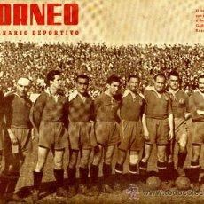 Coleccionismo deportivo: REVISTA FUTBOL , TORNEO, 1944, VALENCIA CF, PORTADA PLANTILLA DEL ZARAGOZA , ORIGINAL,T8 . Lote 32515441