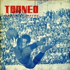 Coleccionismo deportivo: REVISTA FUTBOL , TORNEO, 1944, VALENCIA CF, PORTADA ORENCIO DEL ZARAGOZA , ORIGINAL,T9 . Lote 32515454