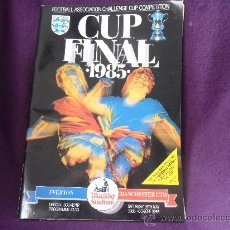 Coleccionismo deportivo: CUP FINAL 1985. EVERTON - MANCHESTER. WEMBLEY STADIUM. FOOTBAL ASSOCIATION CHALLENGE CUP COMPETITION. Lote 32914834