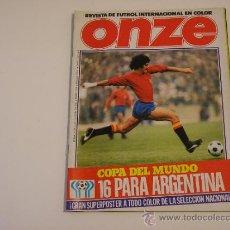 Coleccionismo deportivo: REVISTA ONZE. Nº 1. REVISTA DE FUTBOL INTERNACIONAL. 1978. Lote 33123320