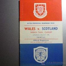 Coleccionismo deportivo: PROGRAMA DEL PARTIDO GALES -ESCOCIA -1975 BRITISH INTERNAT, CHAMPIONSHIP MATCH. Lote 33286330