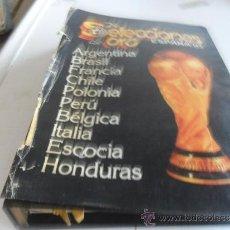 Coleccionismo deportivo: SELECCIONES DE ORO ESPAÑA 82 ARGENTINA BRASIL FRANCIA CHILE POLONIA PERU BELGICA ITALIA ESCOCIA . Lote 33299455